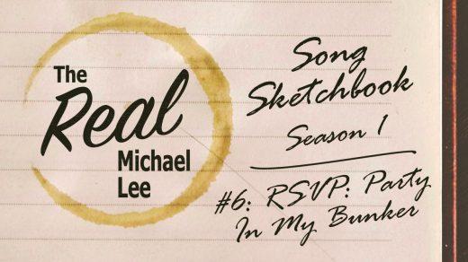 Song Sketchbook 6 RSVP Party In My Bunker