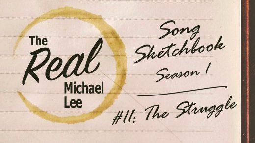 Song sketchbook #11: The Struggle