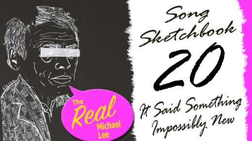 Song Sketchbook #20 - It Said Something Impossibly New