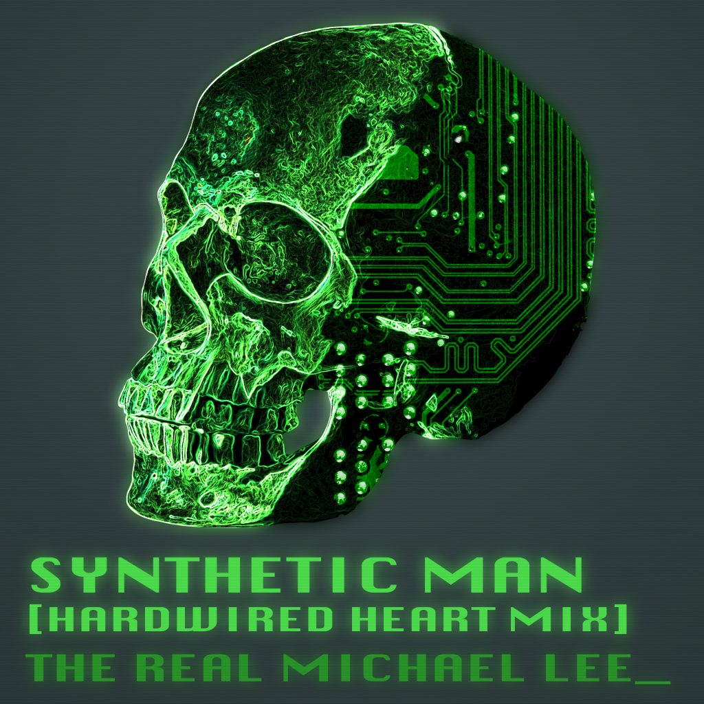 Synthetic Man Hardwired Heart Mix